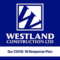 Westland Construction's COVID-19 Response Plan